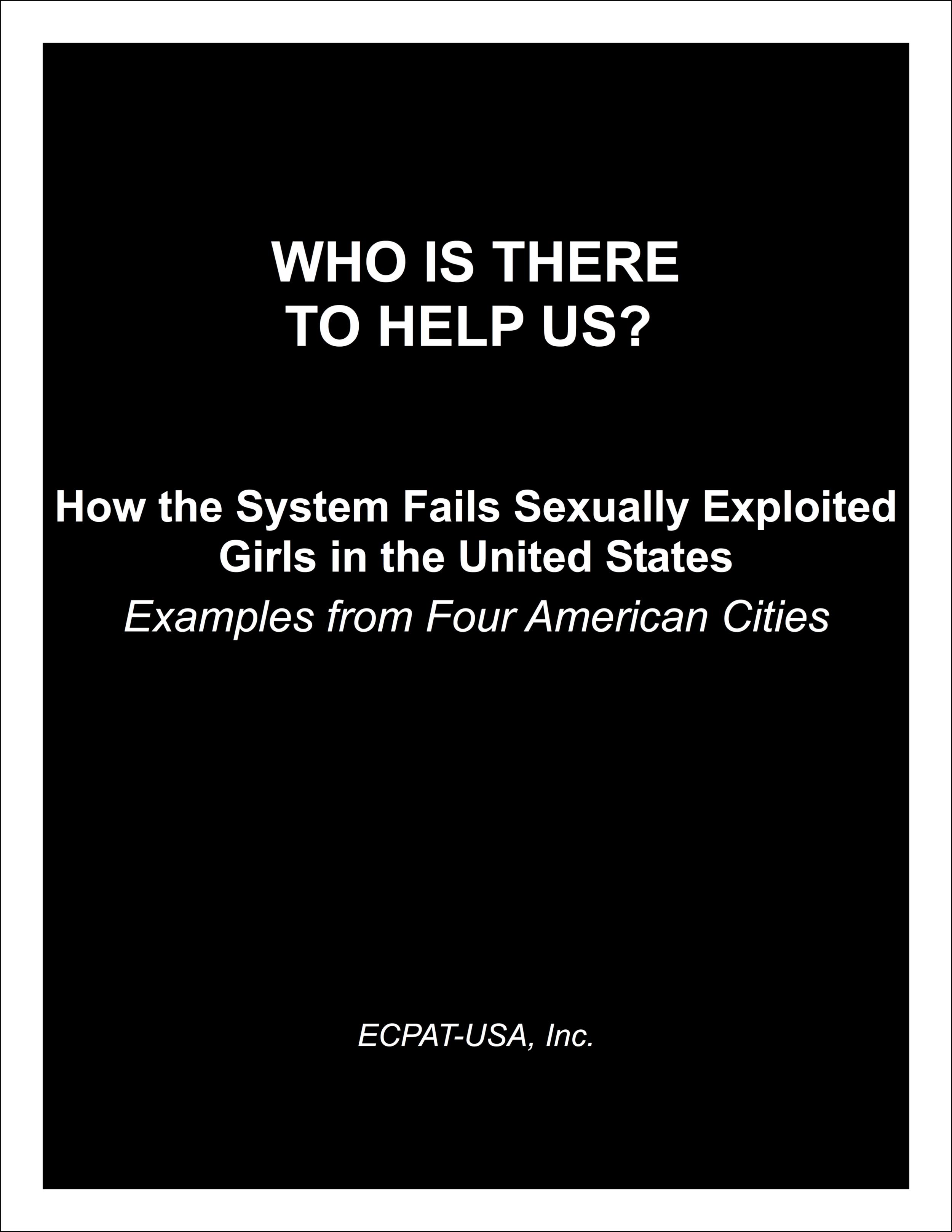ECPAT-USA_WhoIsThereToHelpUs_.png