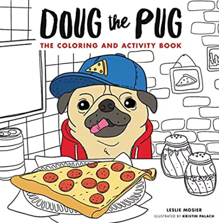 Doug the pug pizza coloring book!