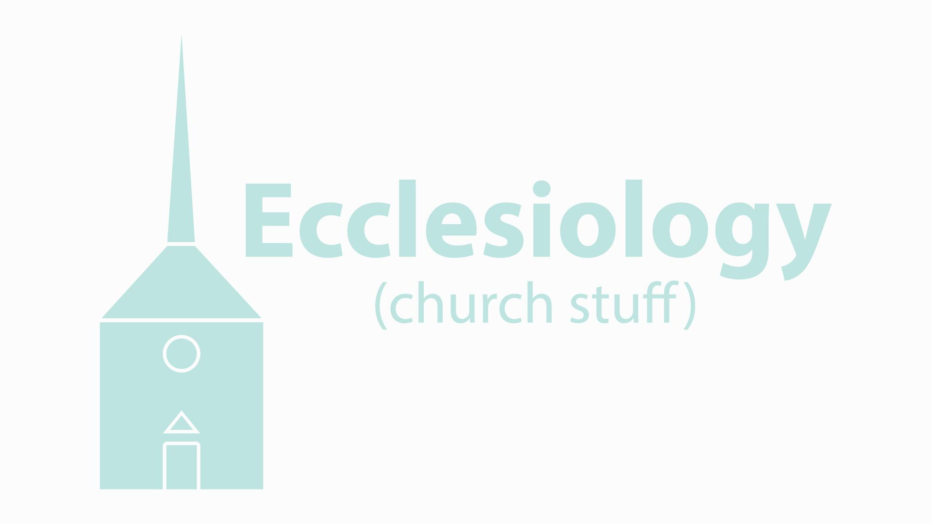 Ecclesiology.jpg