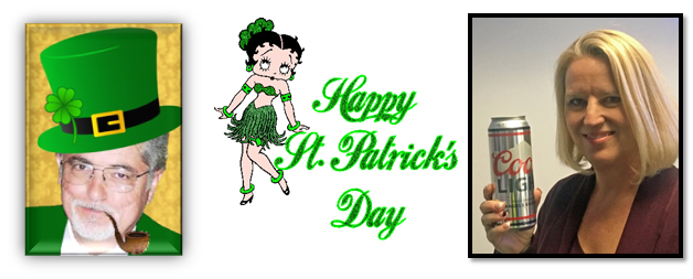 A day of special celebration. We will start our meeting this Wednesday with our own Frank Morgan hosting a club traditional St. Patrick's Day joke telling contest. Prizes will be awarded to both the winner of the 'best' and the 'worst' joke of the day. This is just a lead in to our special guest speaker, Ms. Anita Hernandez of MillerCoors Brewery in nearby Irwindale.