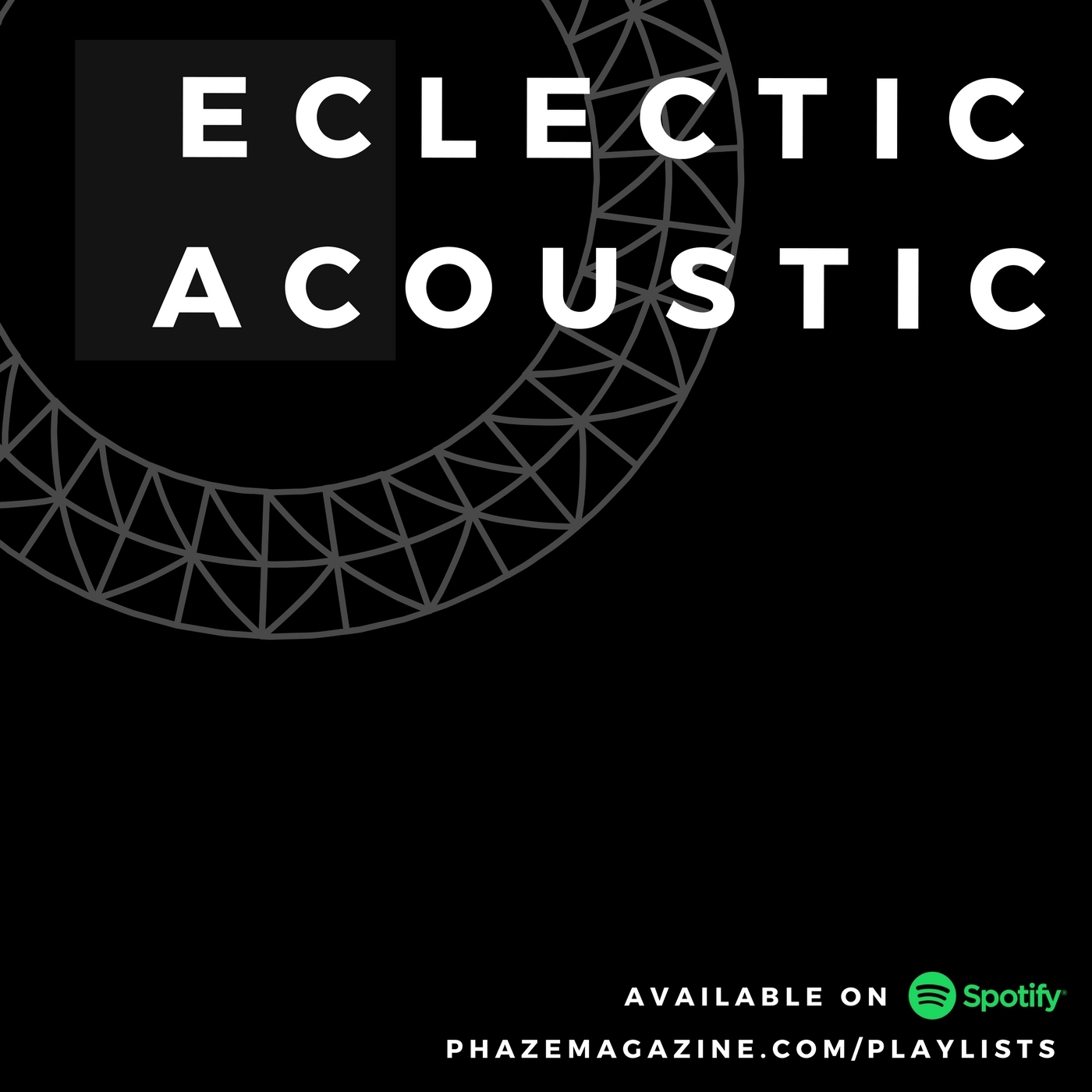 Eclectic Acoustic - Smooth acoustic arrangements featuring everything from RnB to rock to hip hop to pop. Curated by Jolene Carter.