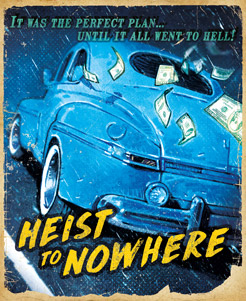 Heist-to-Nowhere.jpg