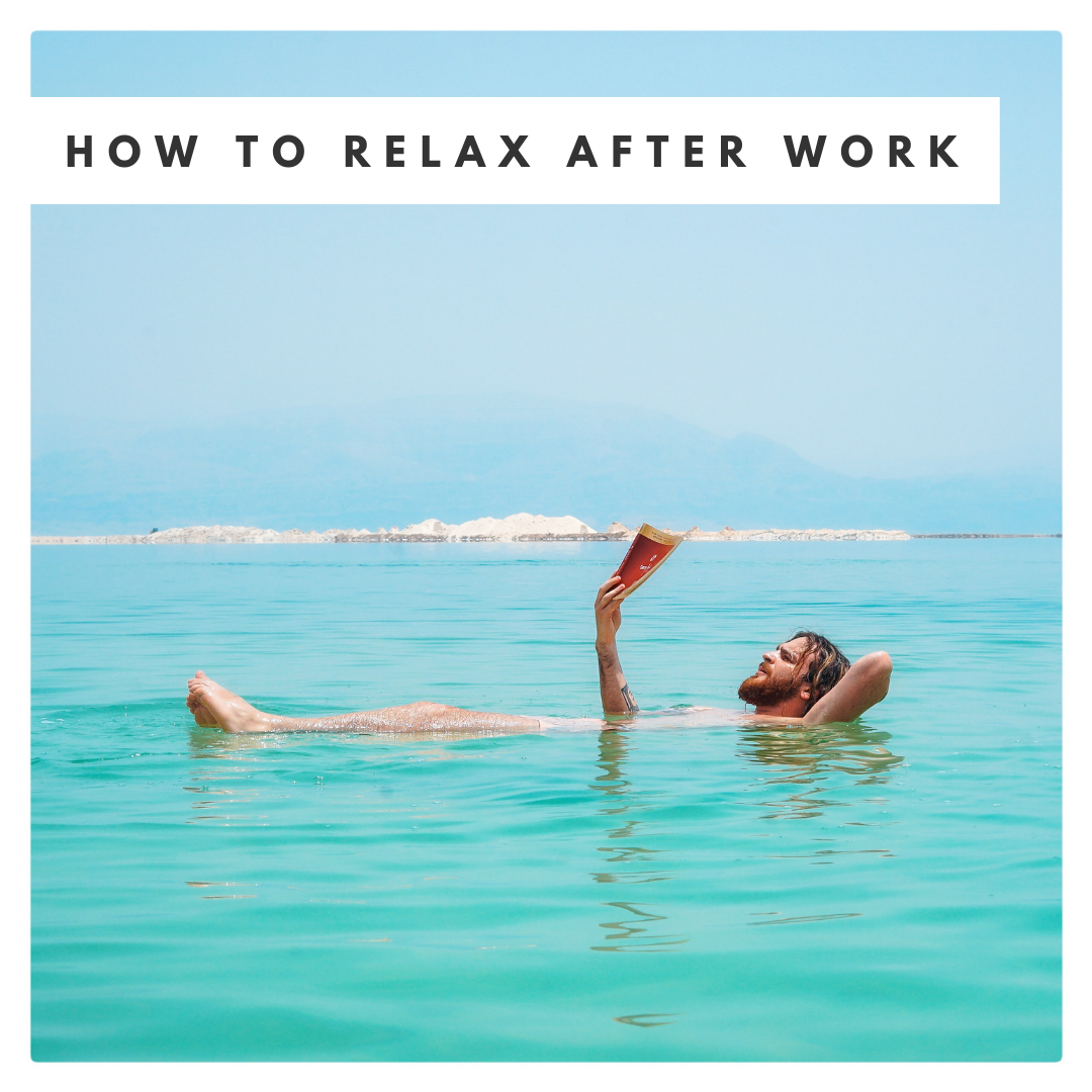 How to relax after work.png