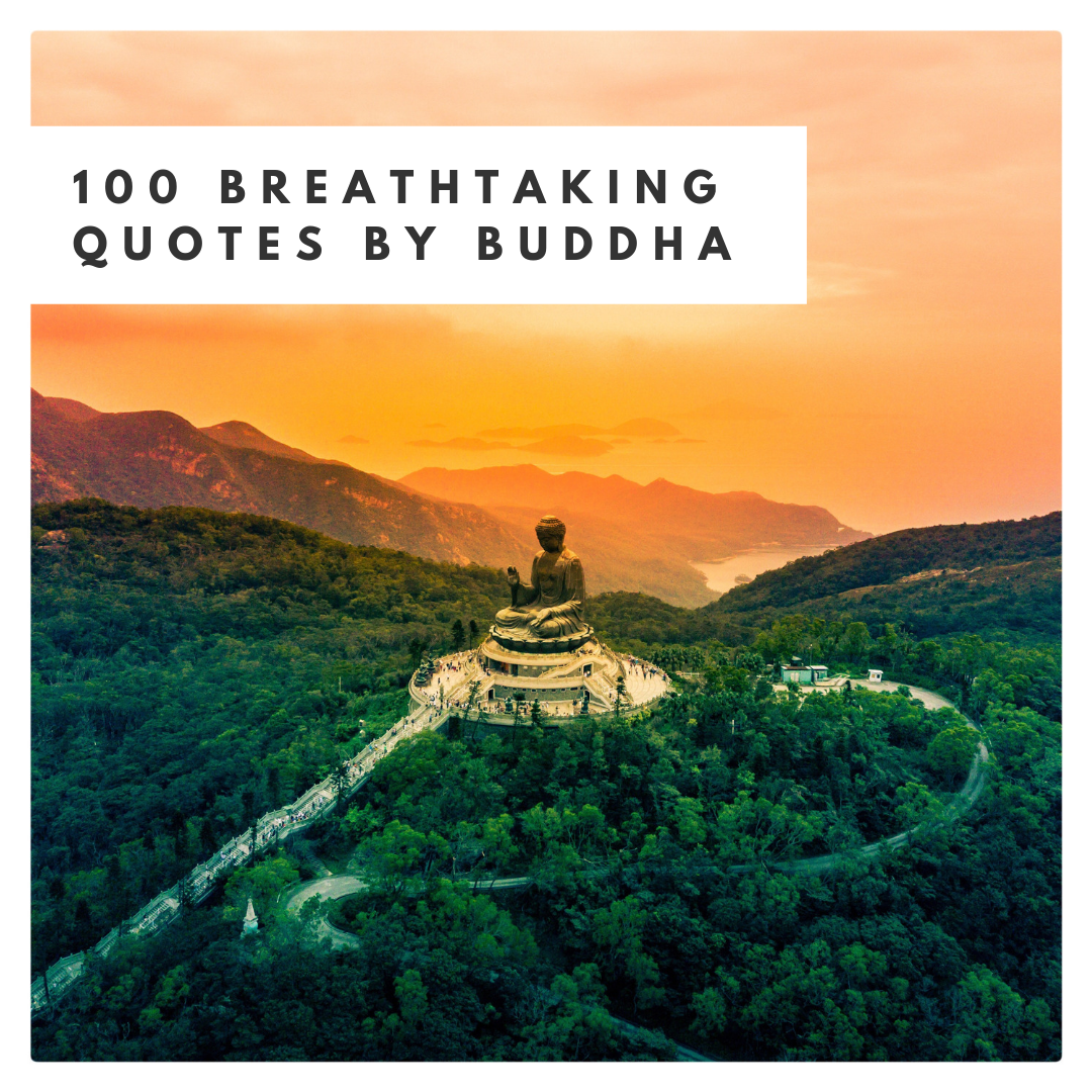100 Breathtaking Quotes by Buddha.png