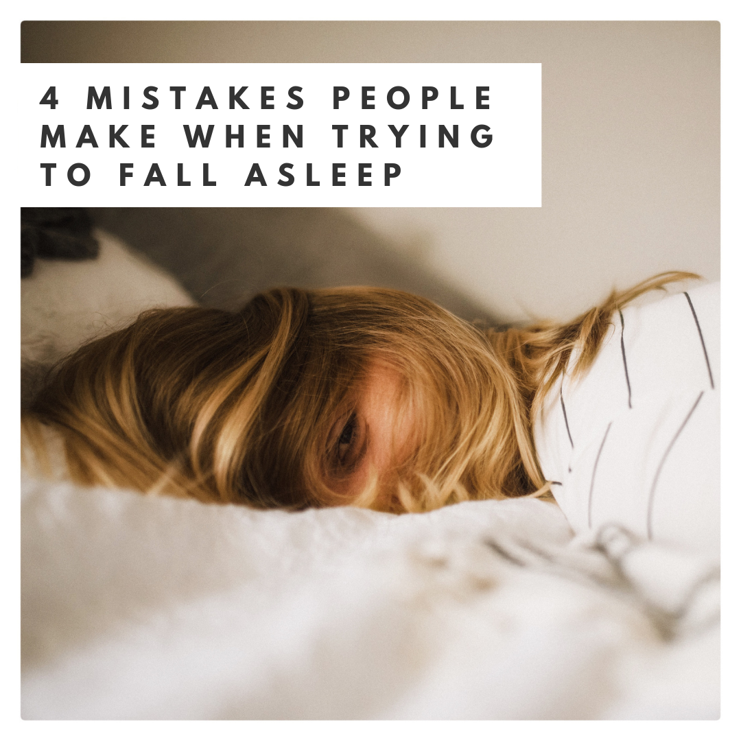 4 mistakes people make when trying to get to sleep.png
