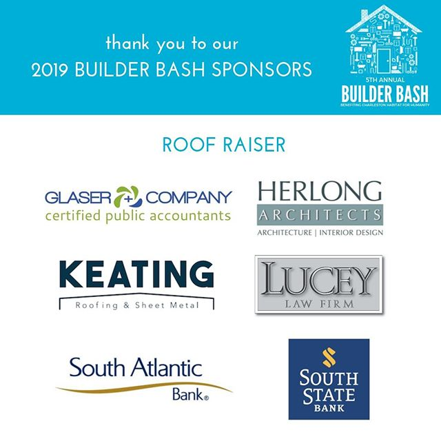 Many thanks to this crew who is charitably raising the roof for our upcoming home builds as sponsors for Builder Bash! You're awesome - Glaser + Company, CPAs, Herlong & Associates, @KeatingRoofing, Lucey Law, South Atlantic Bank, & South State Bank!  #chashabitat #builderbash