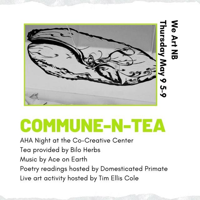 Join us this Thursday, May 9th for AHA! night,  AHA! New Bedford  from 5:00-8:00pm as we share in an Alternative Community Gathering celebrating this month's theme We Art NB with special guests Project Partners and  Children's Art Lab   This collaborative event at the Co-Creative Center offers nourishing teas from Bilo Herbs , uplifting DJing brought to you by Ace on Earth, a collaborative art workshop, a night of poetry hosted by Domesticated Primate and a pop up art market by Partners Projects. The mission of Commune-n-Tea is to bring people together in the spirit of creation and connection, in a healthy and inspiring environment, in hopes to inspire individuals and our community.  About our collaborators: Bilo Herbs Crafts wellness-enhancing herbal teas and other nourishing products. Our products are crafted in Westport, MA, with the highest quality, chemical-free herbs. Through the simple cup of tea, we aim to connect people with their self, their community, and the earth.  www.biloherbs.com