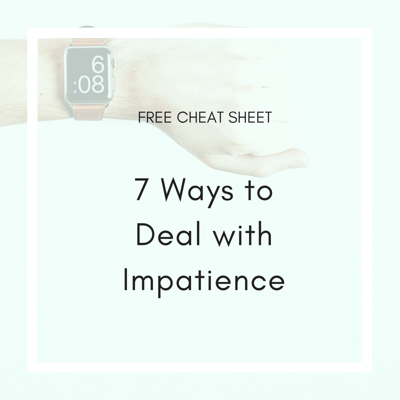 7 Ways to Deal with Impatience