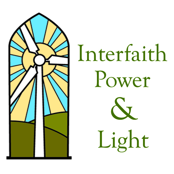 INTERFAITH ENVIRONMENTAL STEWARDSHIP - The mission of Interfaith Power & Light is to be faithful stewards of Creation by responding to global warming through the promotion of energy conservation, energy efficiency, and renewable energy. This campaign intends to protect the earth's ecosystems, safeguard the health of all Creation, and ensure sufficient, sustainable energy for all.