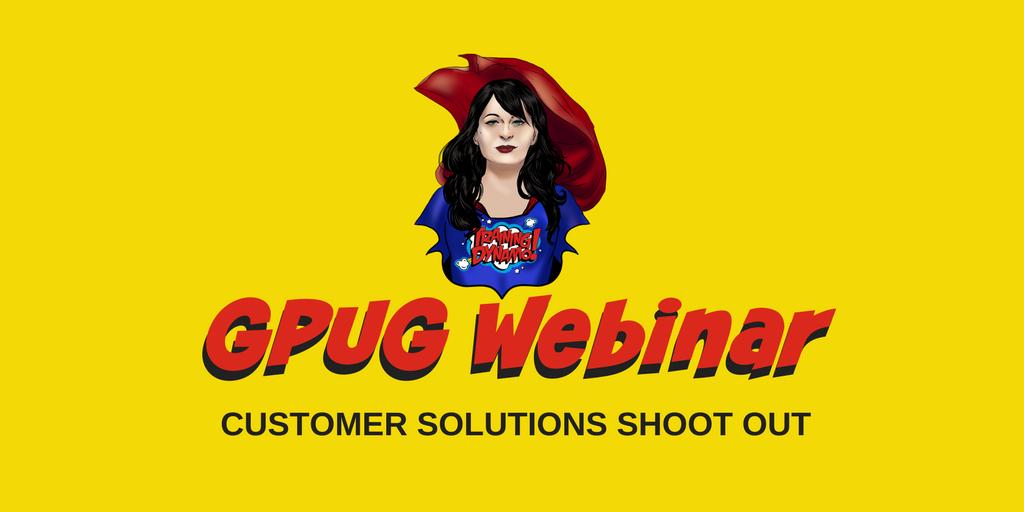 GPUG Webinar - Customer Solutions Shootout.png