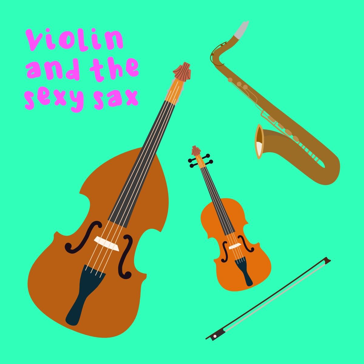 Violin and the Sexy Sax