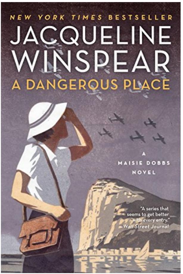 A Dangerous Place, A Maisie Dobbs Novel - Jacqueline Winspear Review via @ginka + ginkaville.com