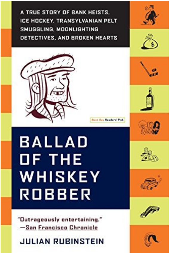 Ballad of the Whiskey Robber - Julian Rubinstein Review via @ginka + ginkaville.com