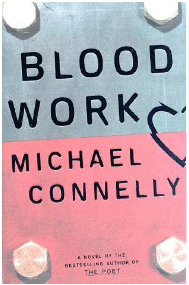 Blood Work - Michael Connelly Review via @ginka + ginkaville.com