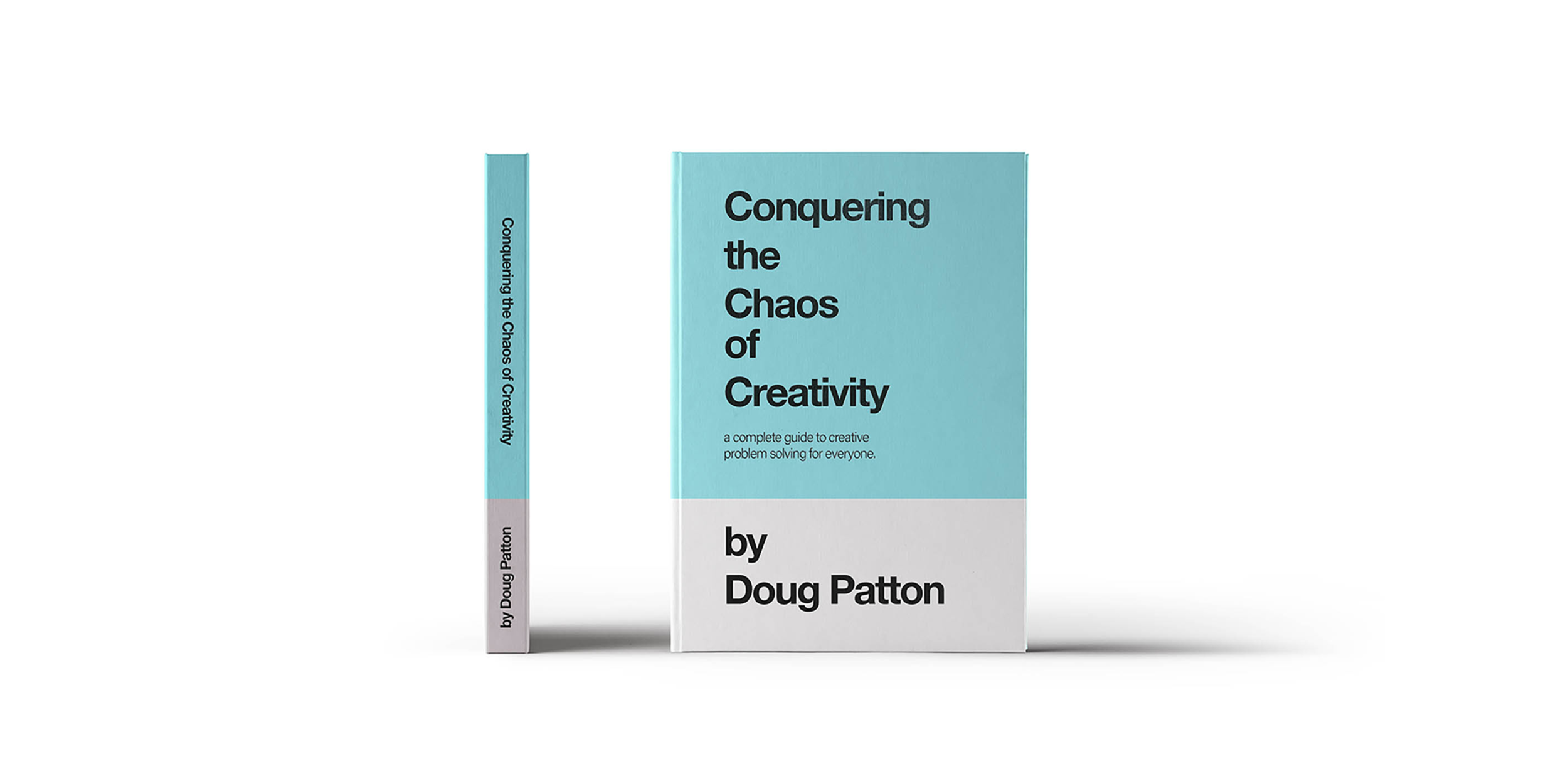 MAIN 1_Conquering the Chaos of Creativity_Doug Patton_Patton Design.png