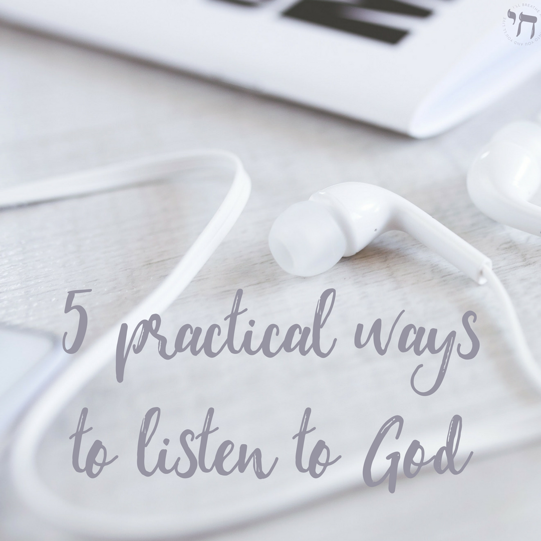 5 practical ways to listen to God.png