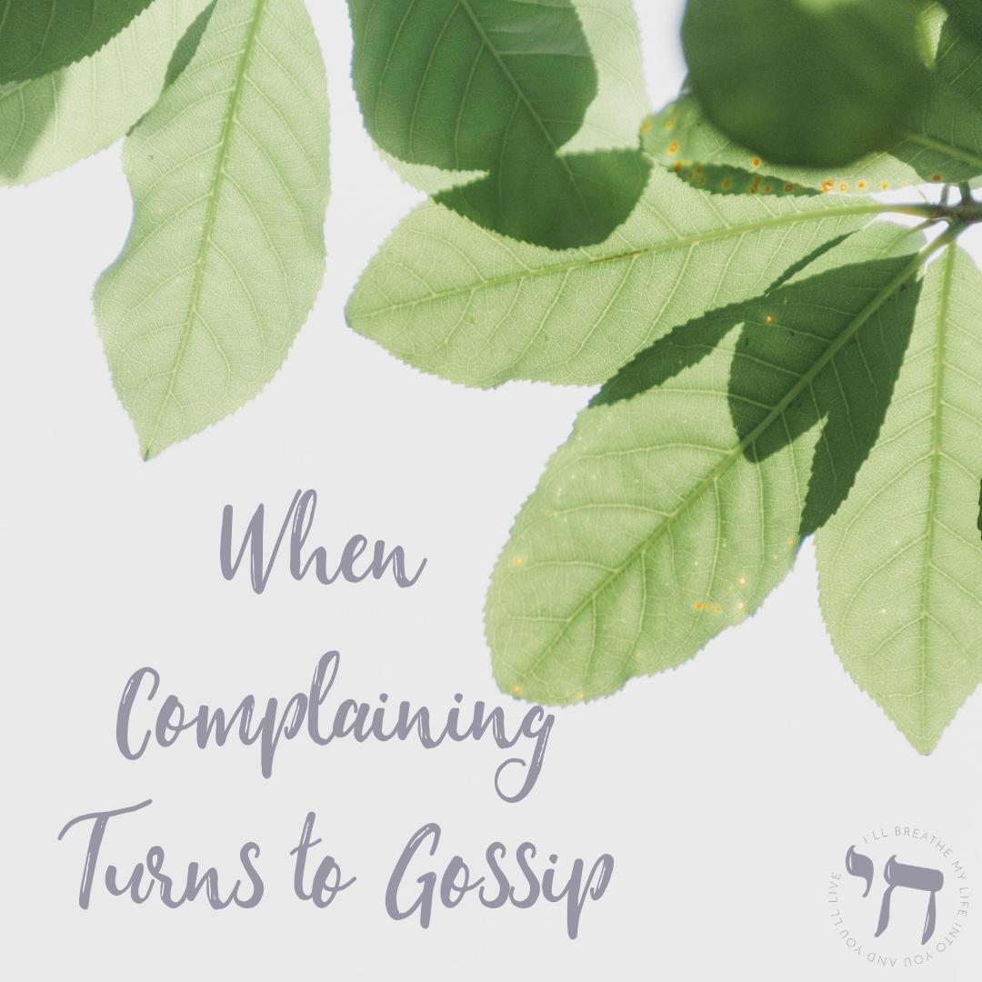 When Complaining Gossip.png