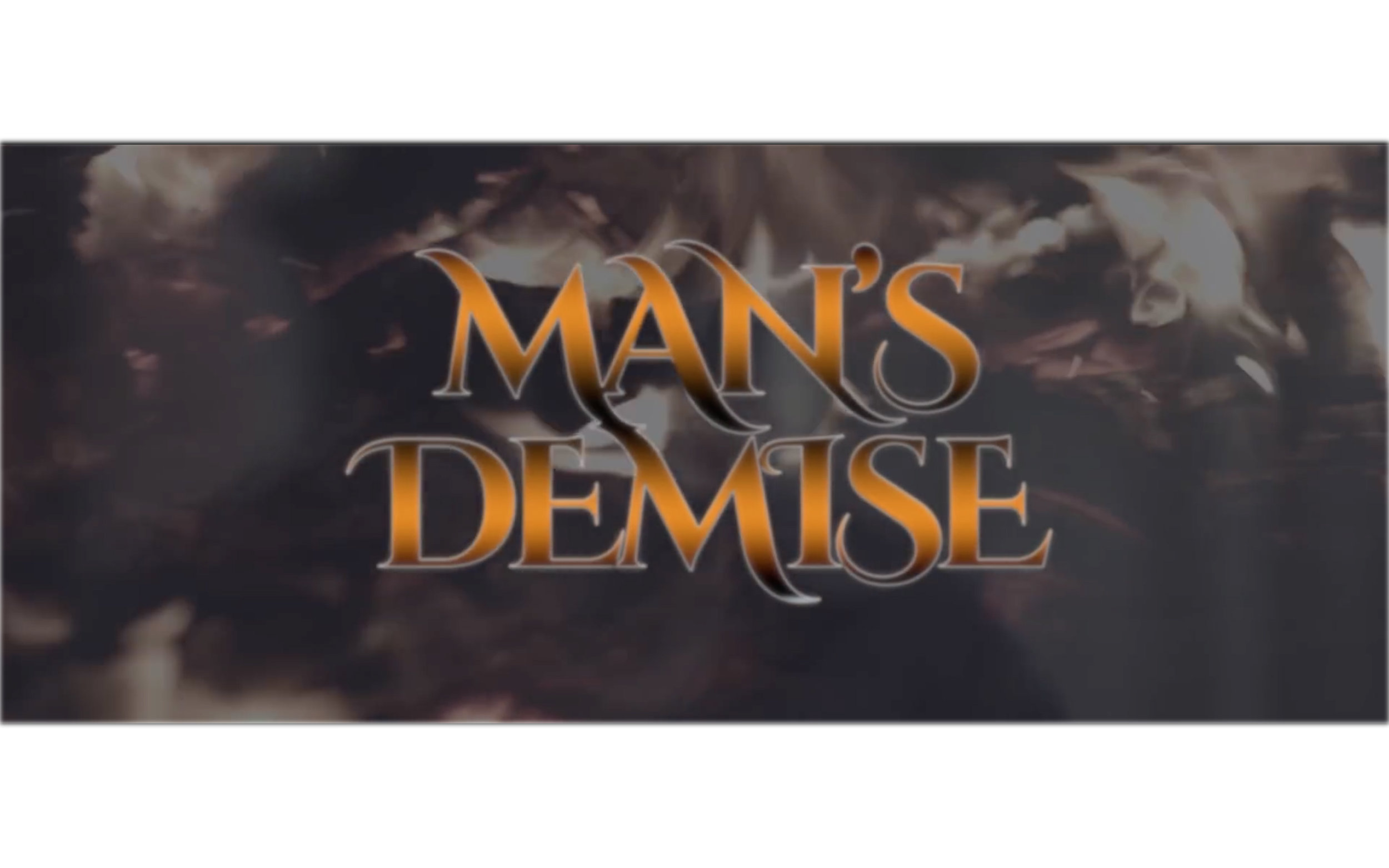 Man's Demise