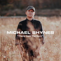 Michael Shynes :: There Goes The Devil (Track 3) (2017)
