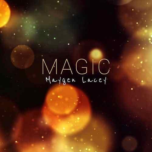 Maygen Lacey :: Magic (Single) (2019)
