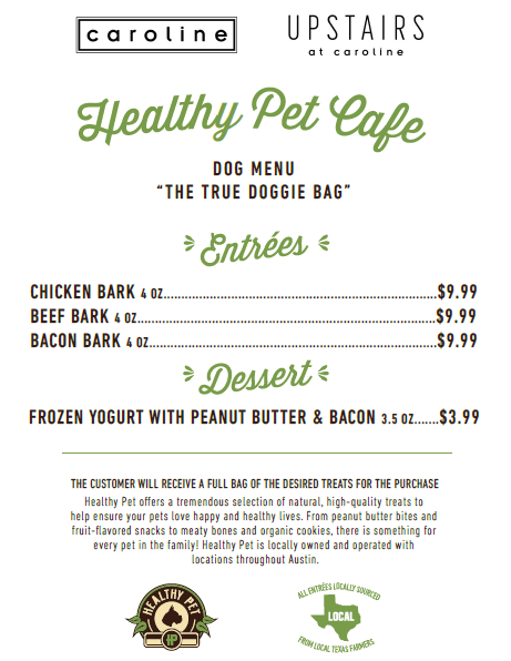 Dogs are guests too! Pet-Friendly menu at Caroline Restaurant in Downtown Austin, TX.