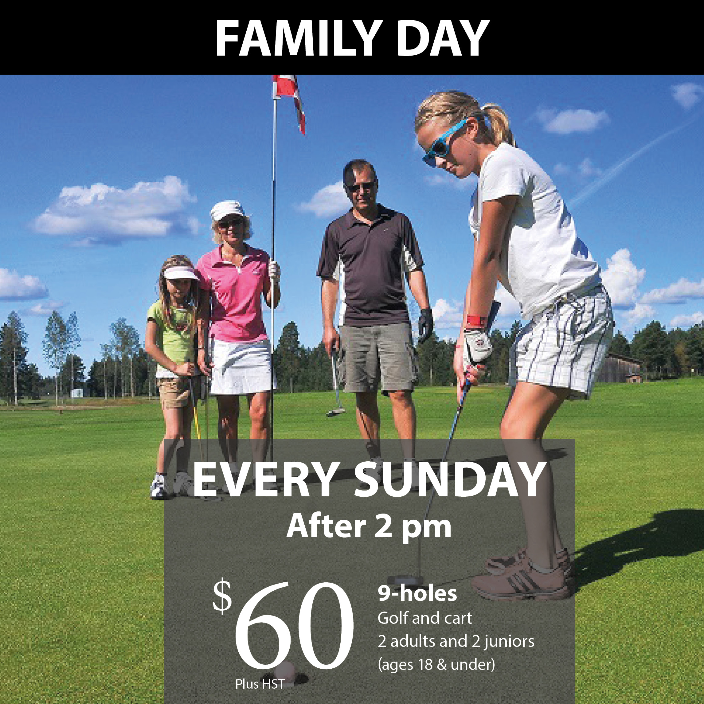 Our Family Golf Package is available every Sunday afternoon!