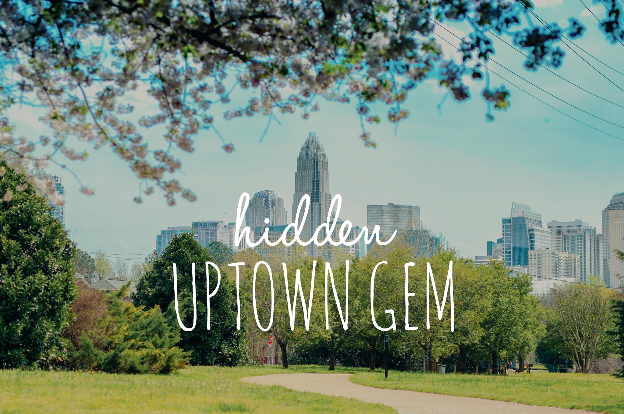 Hidden Uptown Gem