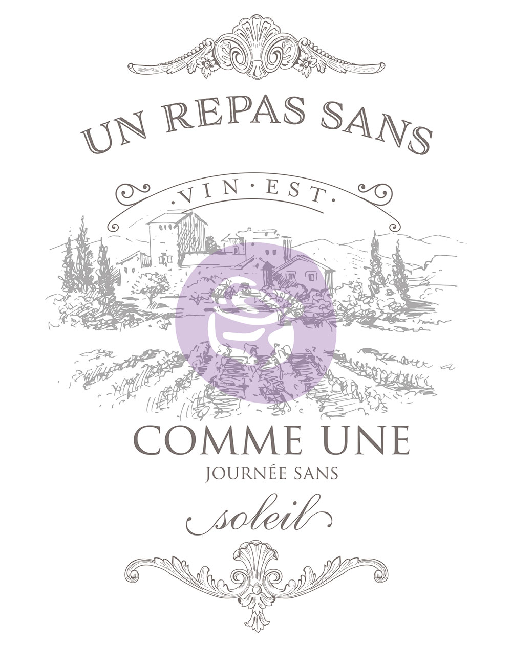 """Then, I added one of Prima's newest transfers in their new Re•Design Collection, Vin (633097). The translation from French is """"A meal without wine is like a day without sun""""."""