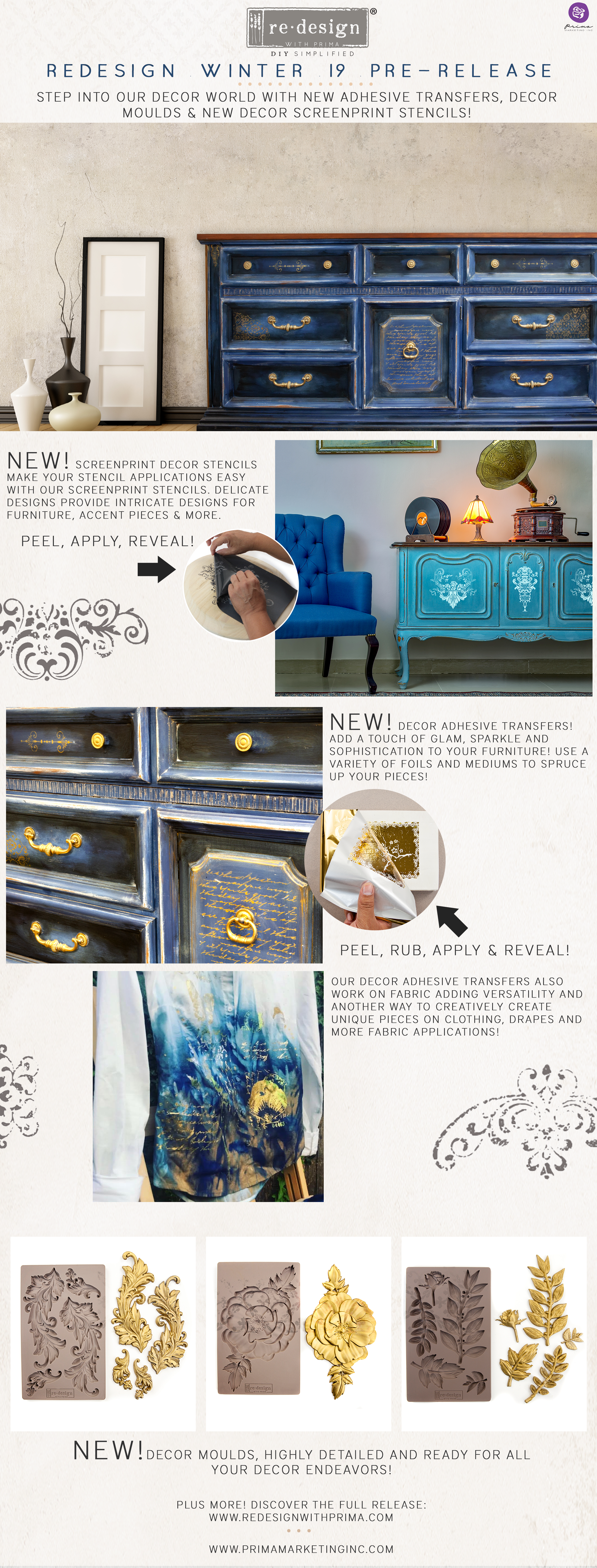 Christine Adolph  designed one of our most innovative products to date-Adhesive Decor Transfers™! There are 6 new sets filled with stunning designs, including a nautical themed set, botanicals and fabulous boho style patterns too. Transfer them to your project, then add Prima's Rub On foils for a lush finish…