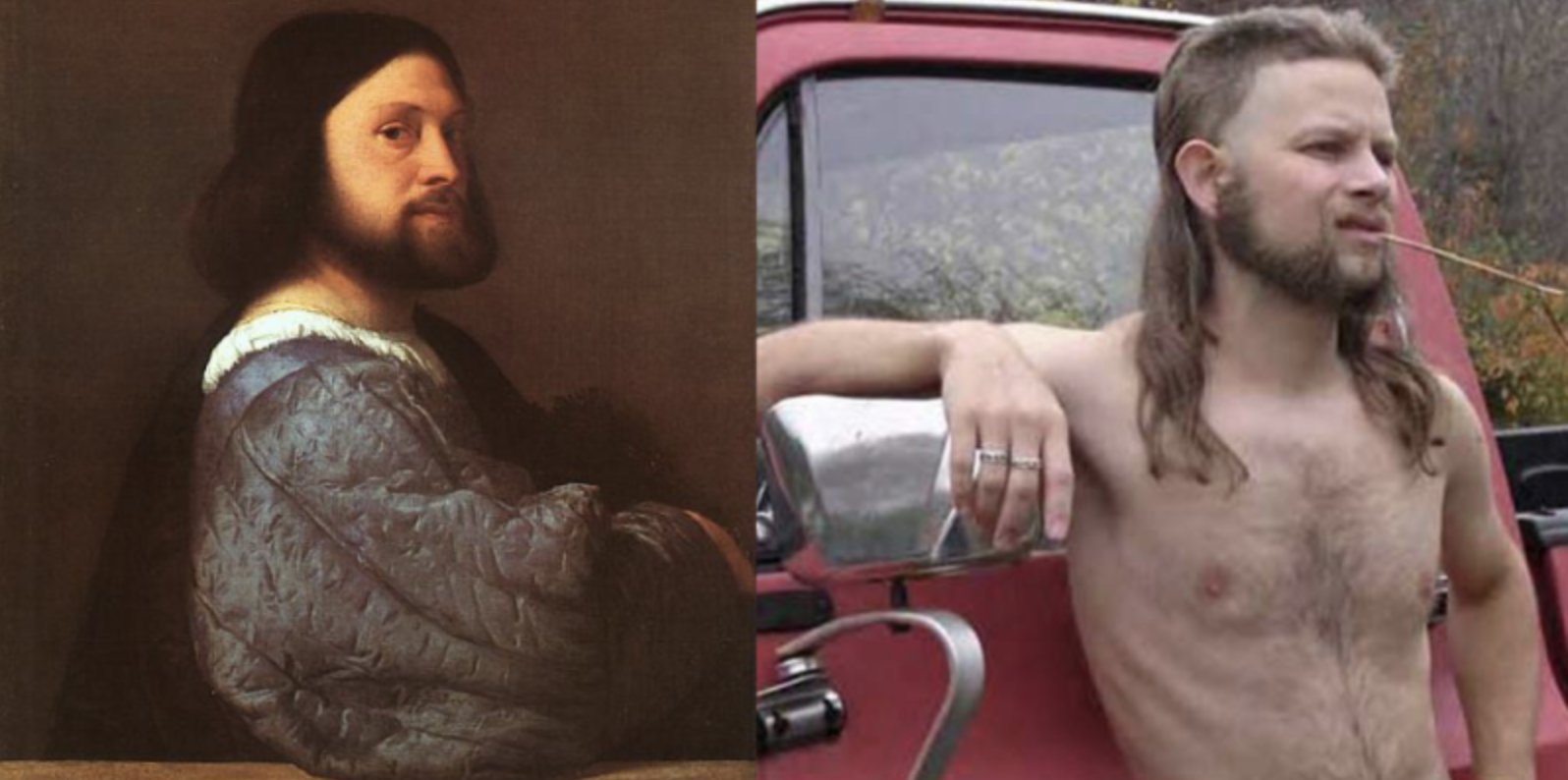 Pictured (left): an educated European in the 1500's. He knew less about the world than a modern shirtless guy with a piece of hay sticking out of his mouth.