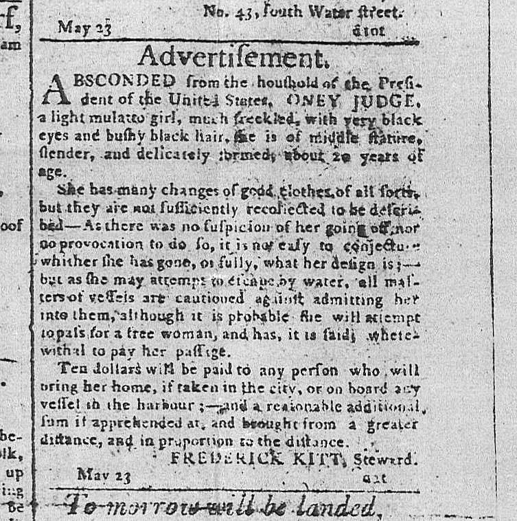 A news ad requesting the capture and return of Ona placed by George Washington.