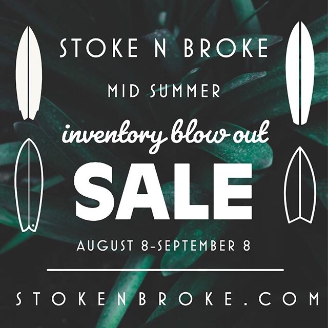 Stoke N Broke inventory blowout sale! Boards by Jeff McCallum, Tyler Warren, Stu Kenson, Gary Handel, Chris Christenson, Bing, Troy Elmore, Skip Frye, and many more on sale now! 🌊 Check out www.stokenbroke.com and spread the word by tagging friends! 🌊
