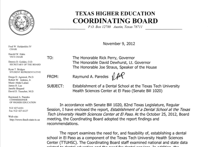 """- """"THECB recommends that the state not establish a new dental school in El Paso at this time. Texas does not need more dentists."""" Click here for full report."""