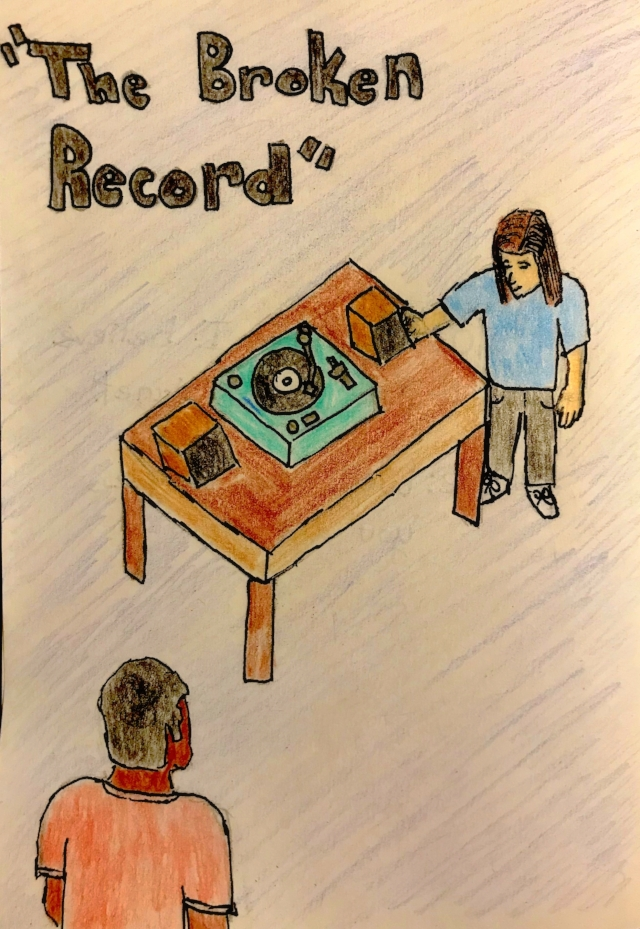 The Broken Record - Person 1: I can't figure out how to make this work.Person 2: We'll just have to play it by ear.