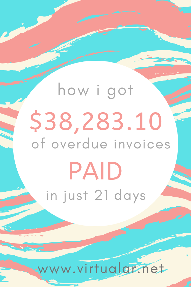 how i got $38,283.10 of overdue invoices PAID in 28 days.png