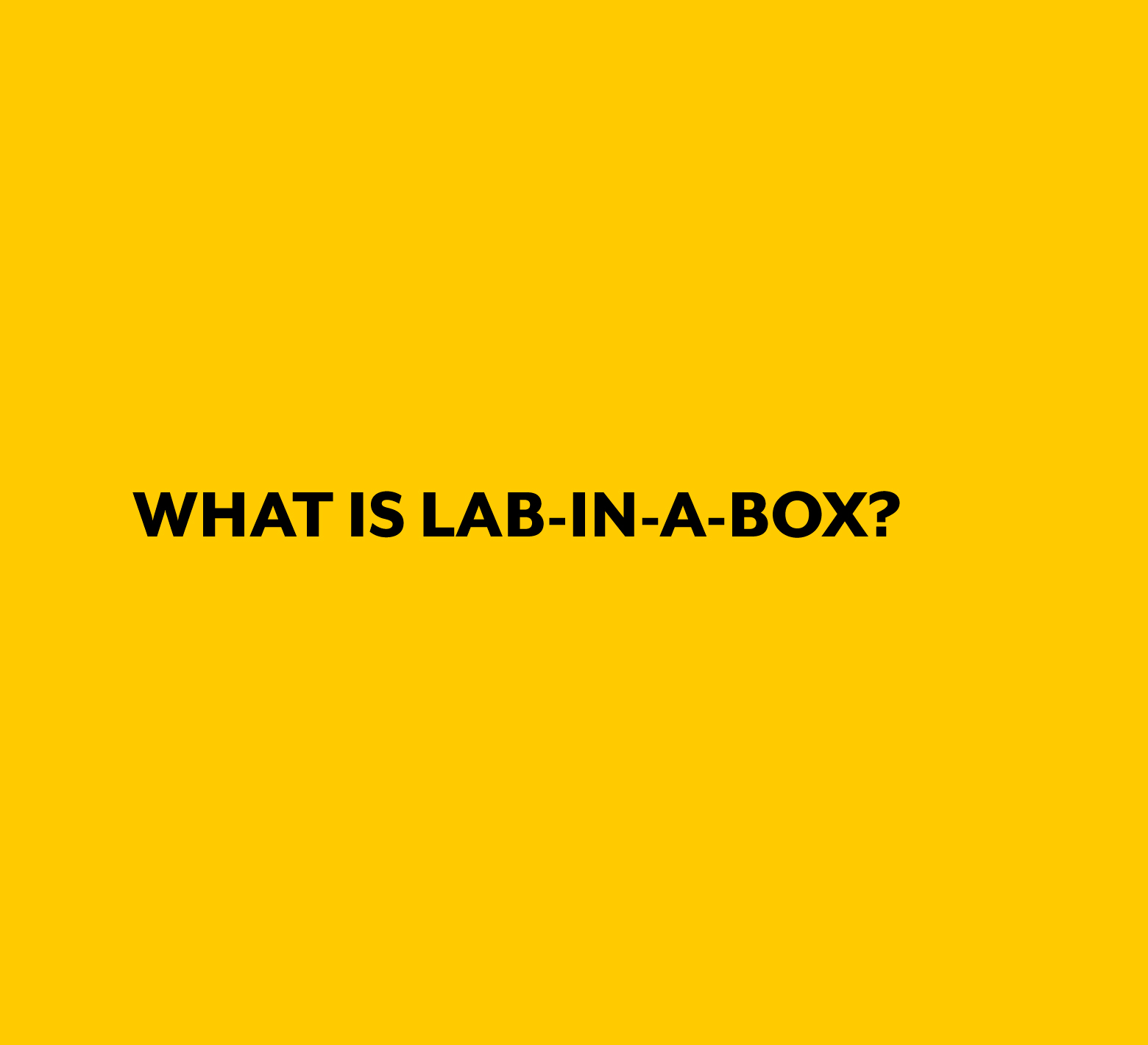 - Lab in a Box (LIAB) is a snapshot of our current social labs practice.  Our intention is to codify, capture and share our practice openly as it is developing to support the maturing field of strategic approaches to complex challenges.  As such, the information here grows and changes as we continue to discover more effective approaches to the work.We have organized the information so you can access it by phase of delivery (Preconditions, Delivery and Intercycle Period), by 'stack' which is a way of thinking about the main work areas in a lab (innovation, capability, information, and governance) and by tools (checklists, protocols, assessments, handouts, samples, and models).