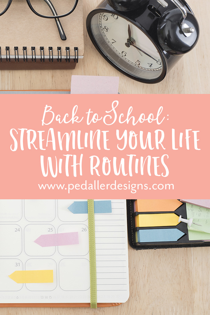Get your back to school off to a smooth start with a few ideas for streamlining your family's life with simple routines.