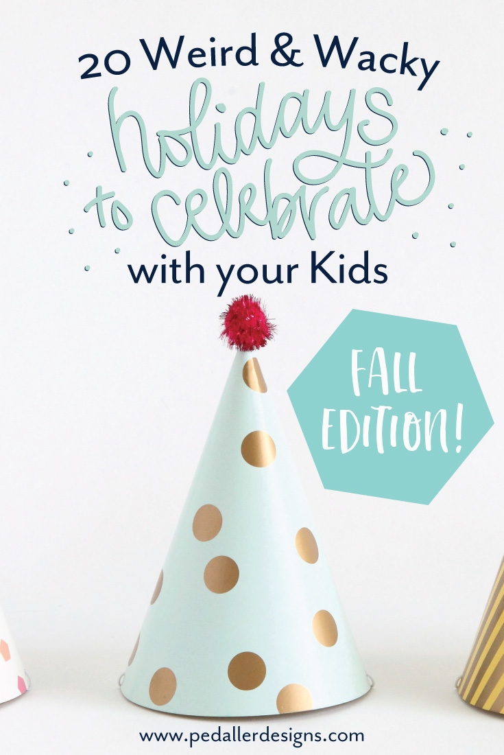 Add some fun and whimsy to your fall routine by observing some of these weird and bizarre holidays with your kids. Fun activity ideas to do with your kids!