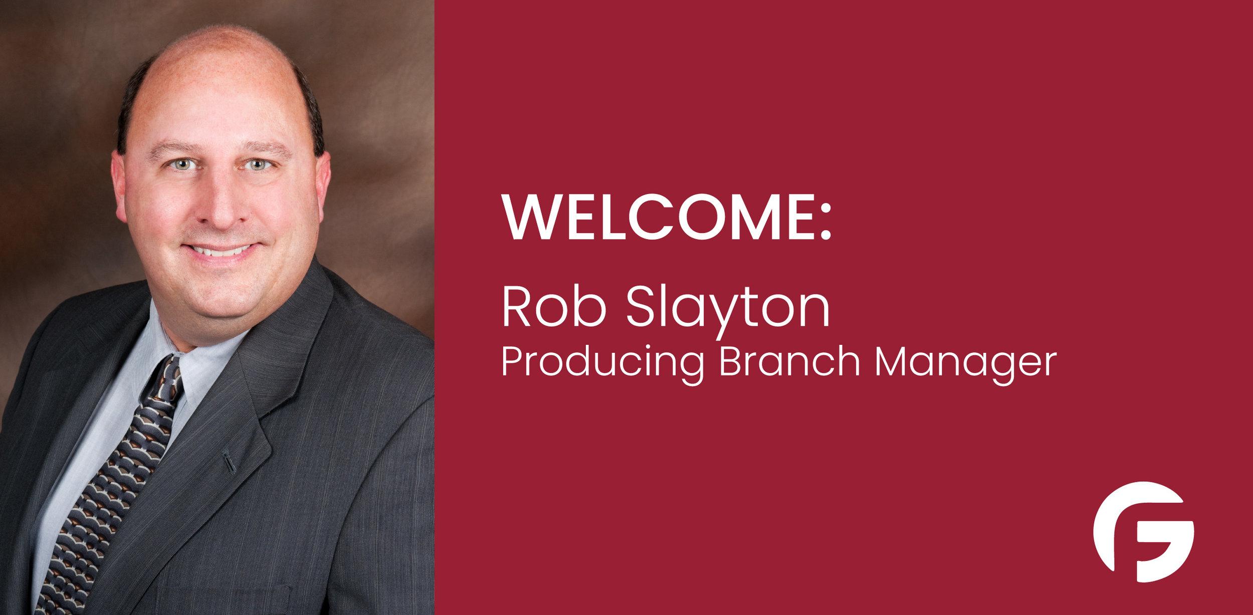 Rob Slayton, Branch Manager and Loan Originator serving Ohio and Florida