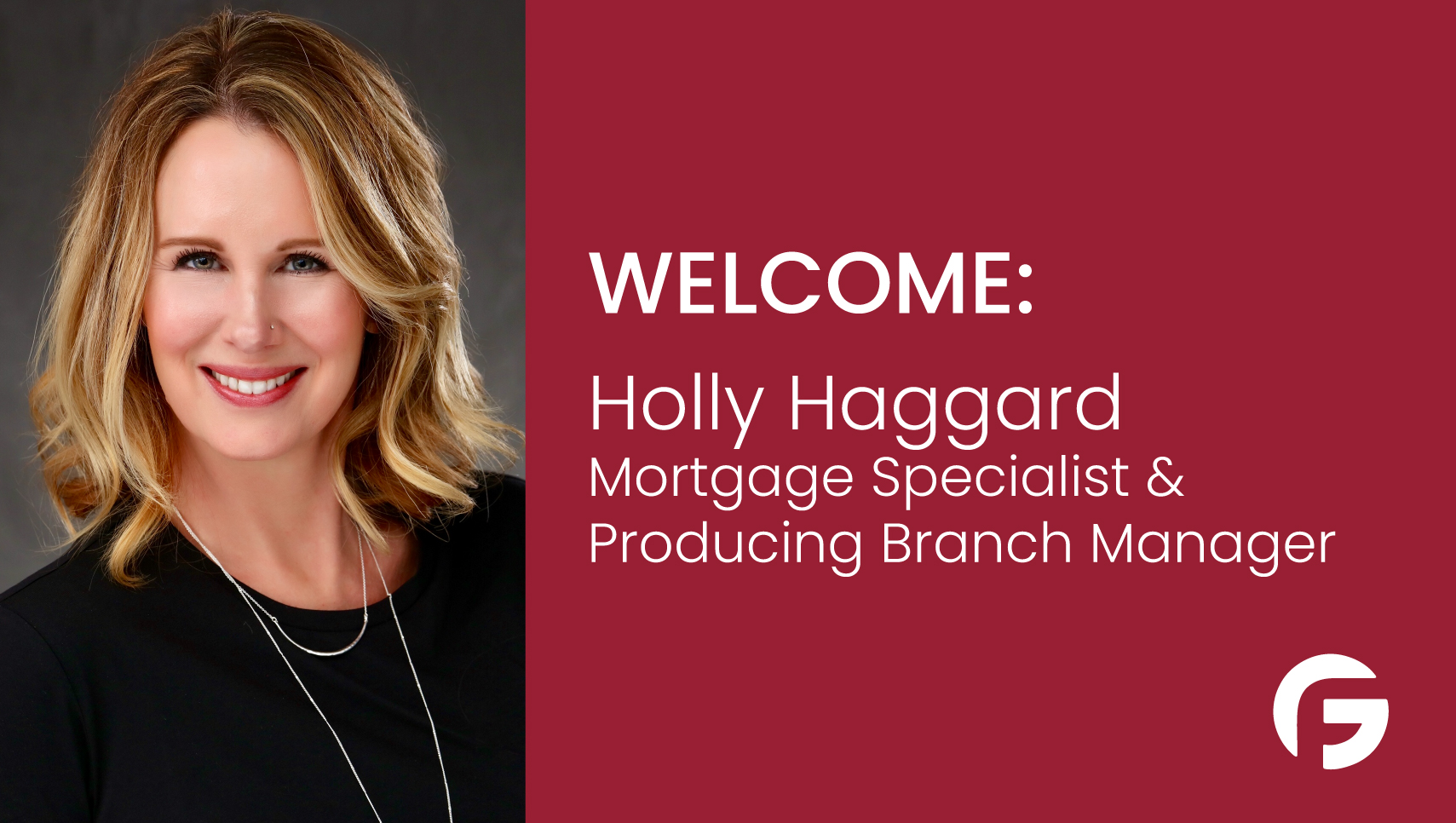 Holly Haggard, Producing Branch Manager and Mortgage Specialist  serving Texas (TX)