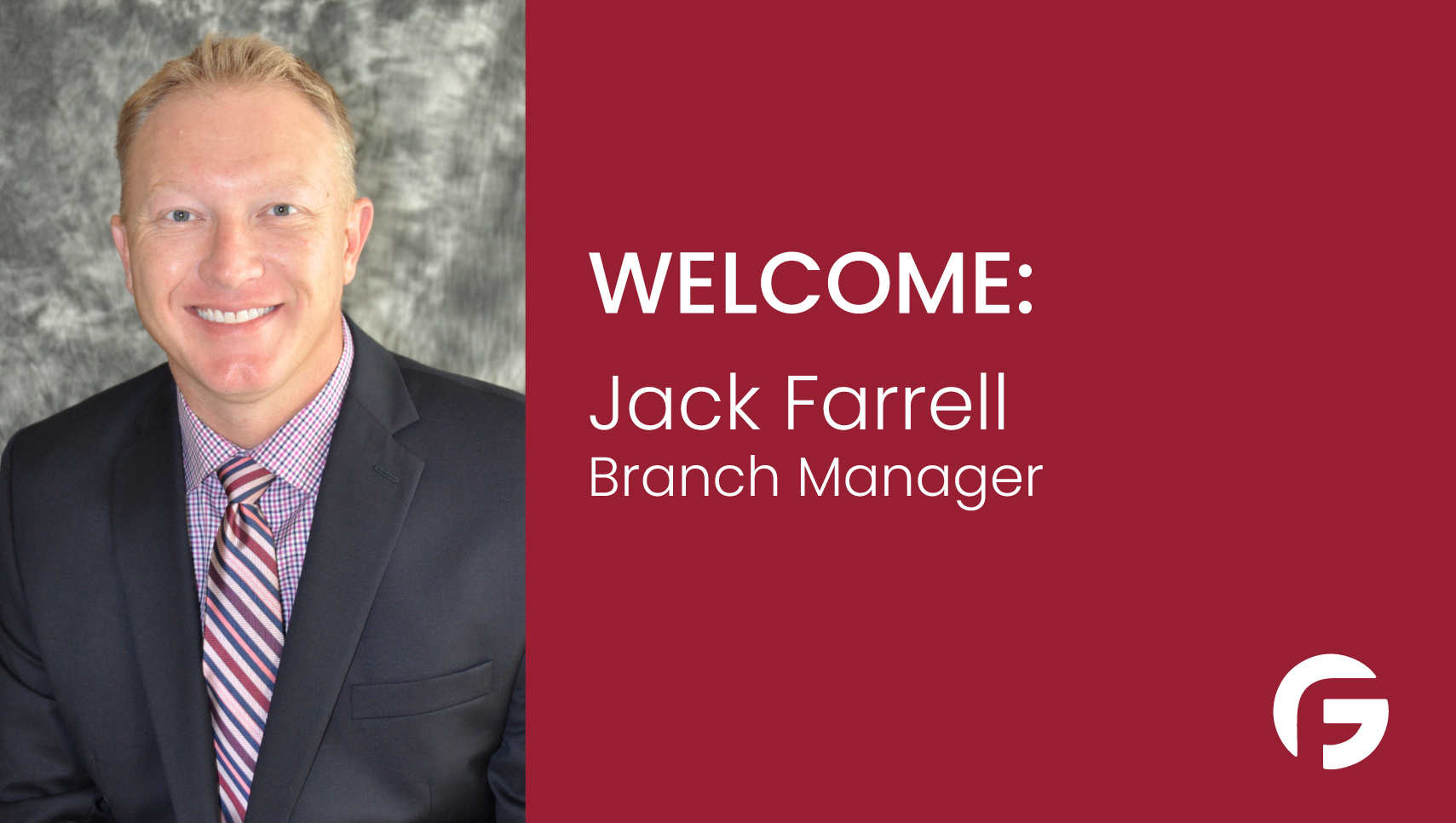 Jack Farrell Branch Manager serving Illinois and Indiana