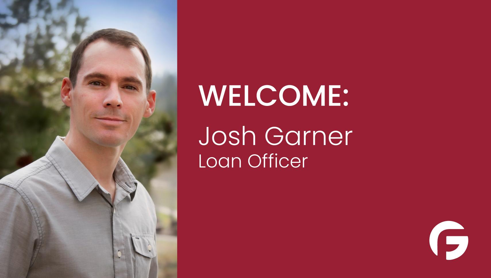 Josh Garner, Loan Officer, serving the state of Oregon