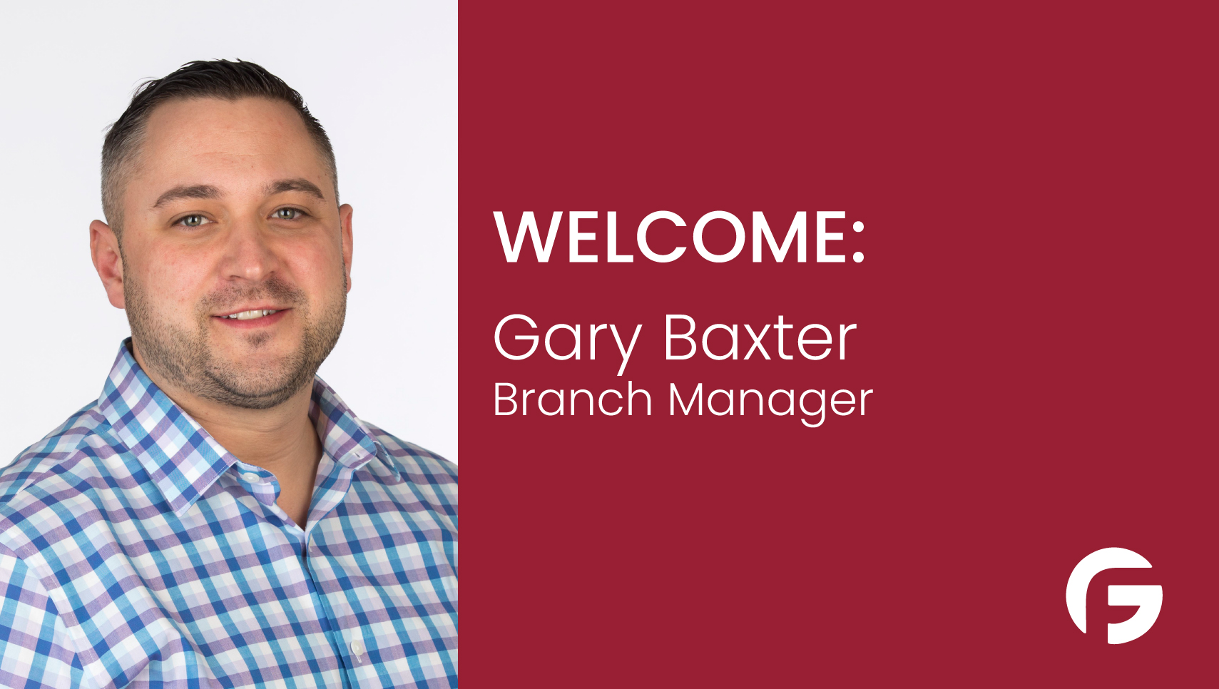 Gary Baxter Branch Manager serving Arizona