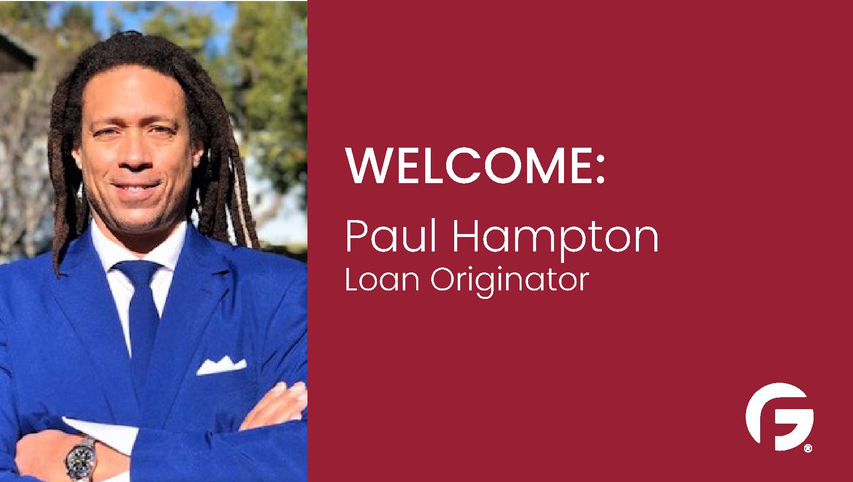 Paul Hampton, Loan Originator, serving California