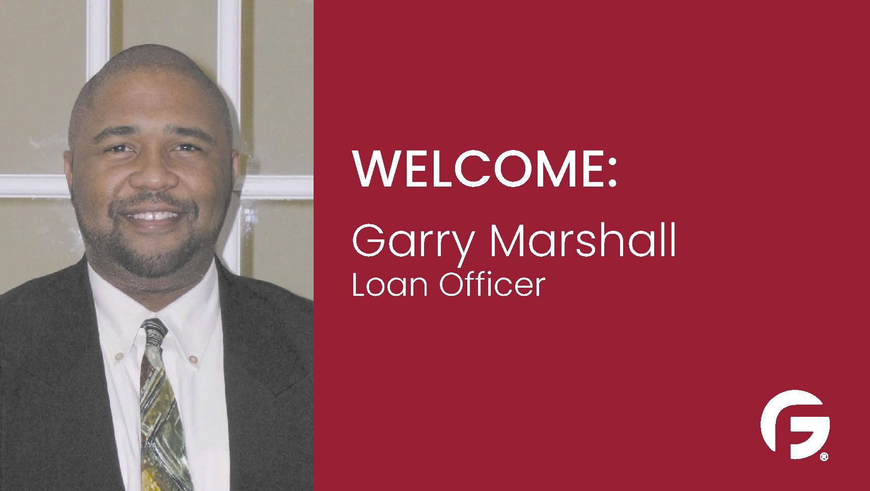 Garry Marshall, Loan Officer, serving Mississippi