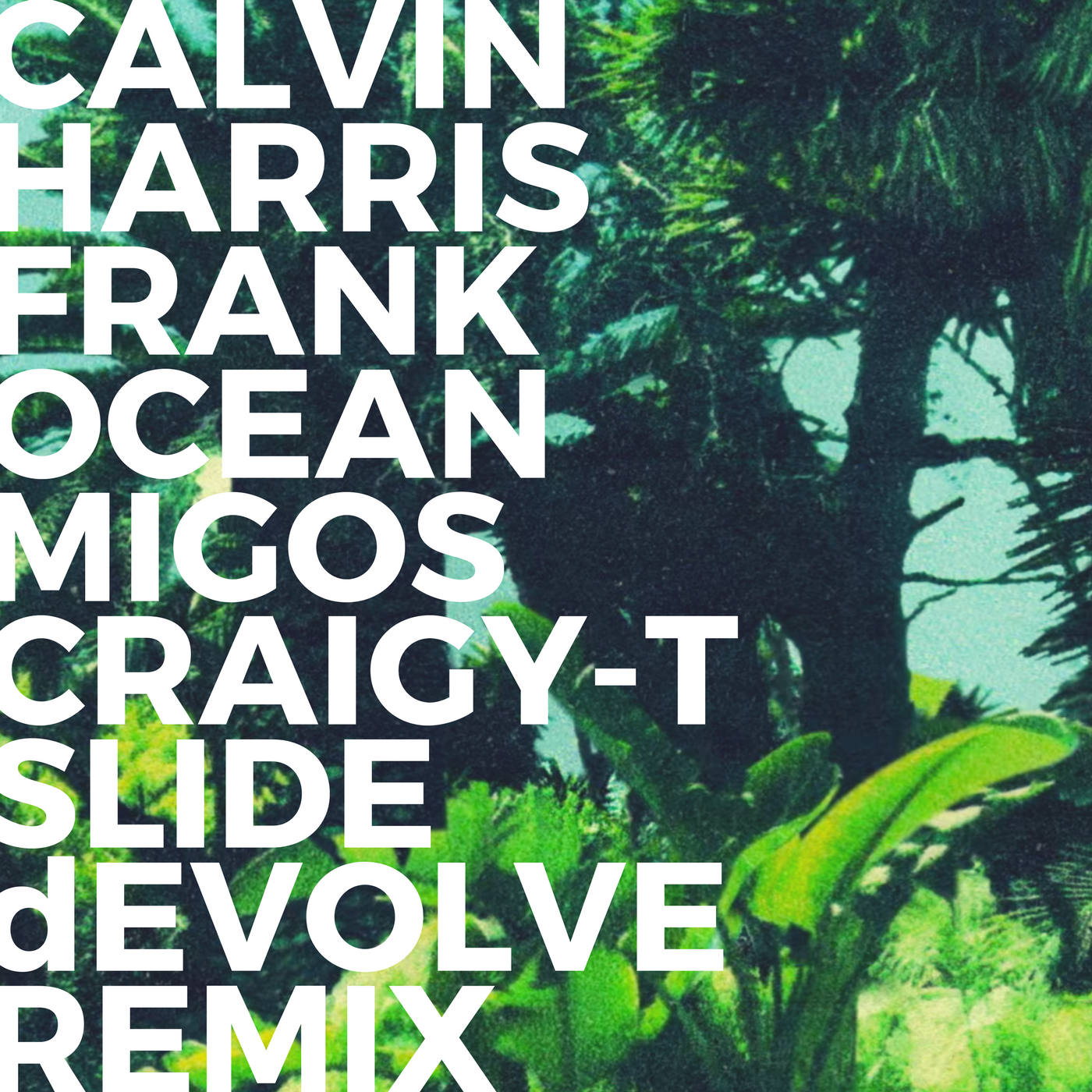 Calvin Harris - Slide (dEVOLVE Remix).png
