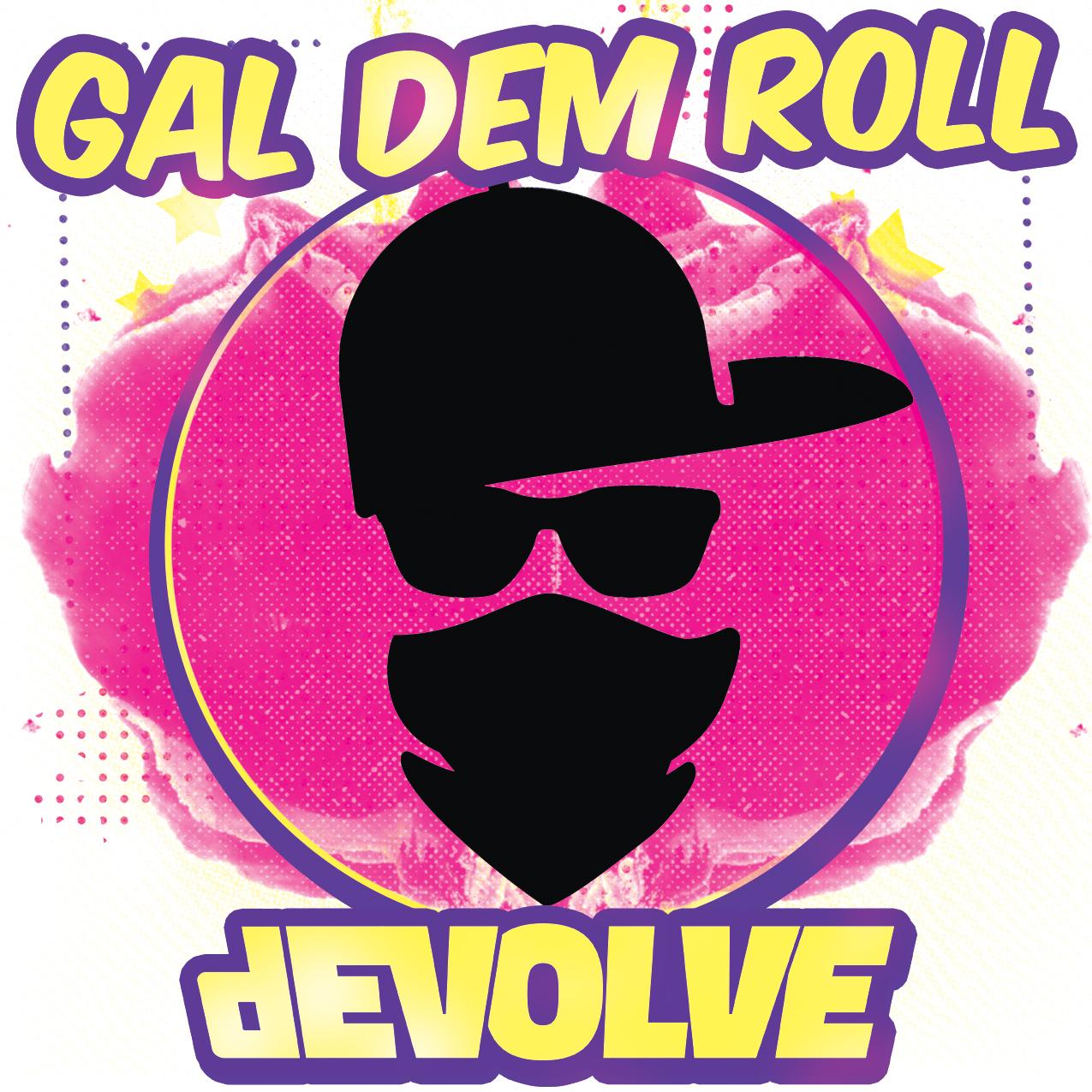 dEVOLVE---Gal-Dem-Roll.jpg