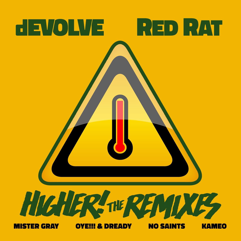 dEVOLVE x Red Rat - Higher (The Remixes).jpg
