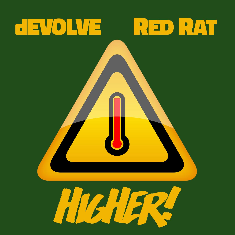 dEVOLVE-x-Red-Rat---Higher.jpg