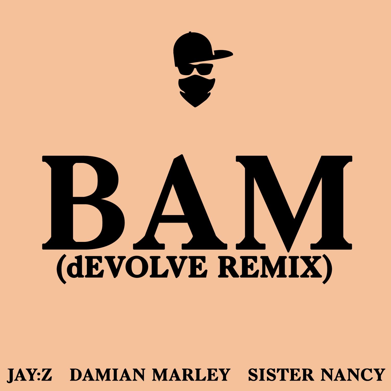 Jay-Z---Bam-(dEVOLVE-Remix).png